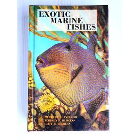 Livro Exotic Marine Fishes - Peixes Exóticos - Axelrod