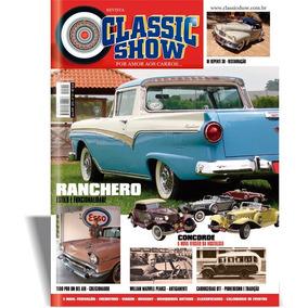 Revista Classic Show 101, Ford Ranchero, Concorde, Bel Air.
