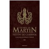 Festin De Cuervos El Cuarto Libro De Juego De Tronos Dmm - Libros en ...