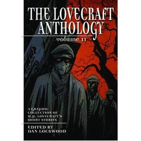 The Lovecraft Anthology Vol. Ii