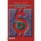Lecciones De Ingeniería Económica Y Finanzas Lelic Rifat