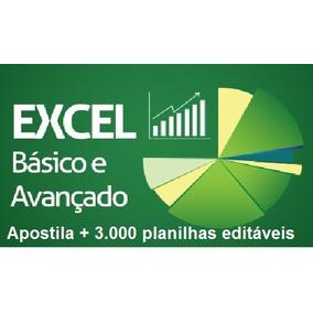 Apostila De Excel Básico Ao Avançado E Pacote De Planilhas