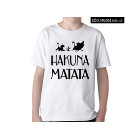 47c724c11400b Camiseta Infantil Rei Leão Timão Pumba Simba Hakuna Matata