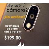 Cristal Para Camara Moto G4/g4 Plus - Envio Gratis!!