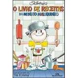 O Livro De Receitas Do Menino Maluquinho