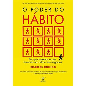 O Poder Do Hábito (leia A Descrição)