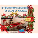 Kit Patrones Moldes Para Forros Sillas Navidad Arbol
