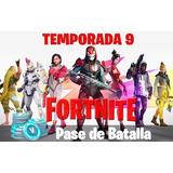 Pase De Batalla Temporada 9 Fortnite Pc - Ps4 - Xbox