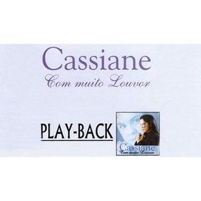 cassiane com muito louvor play back gratis