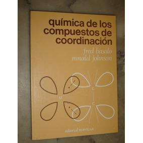 Quimica De Los Compuestos De Coordinacion. Reverté 1980