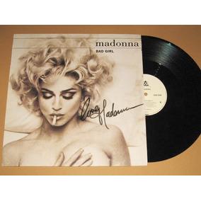 Lp Vinil Madonna Autografado Bad Girl