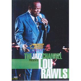 Dvd Lou Rawls:the Jazz Channel Presents Lou Rawls