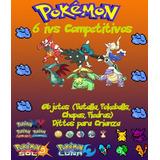 Pokemon Competitivos Ultra Sol & Ultra Luna 6ta Gen.
