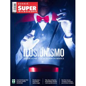 Dossiê Superinteressante Ilusionismo 371-a Fev 2017 Lacrada!