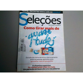 Revista Seleções/ Reader´s Digest. Como Tirar Mais De Quase