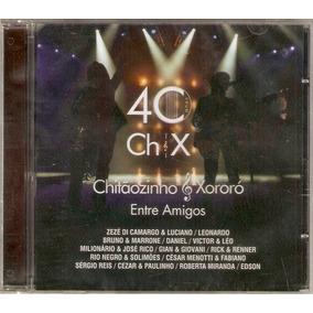 ENTRE PARA BAIXAR CD AMIGOS E 40 ANOS CHITAOZINHO XORORO