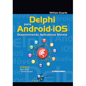 Delphi 10 Seattle Windows, Ios E Android