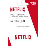 Cartão Netflix R$ 30 Reais - Assinatura - Envio Imediato !