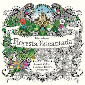 Floresta Encantada Livro Johanna Basford Frete 10