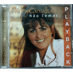 o cd da shirley carvalhaes nao temas