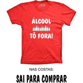 Camiseta Com Frase Engracada Alcool Calçados Roupas E Bolsas No