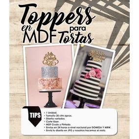 Topper Para Torta Mdf Cumpleaños Bautizos 15 Años Decoración