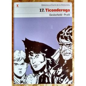 Ticonderoga Historieta Completa De Oesterheld & Pratt Nuevo