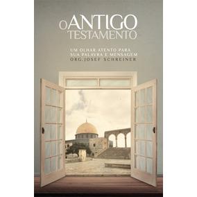 Livro O Antigo Testamento Teologia Exegese Historia Hagnos