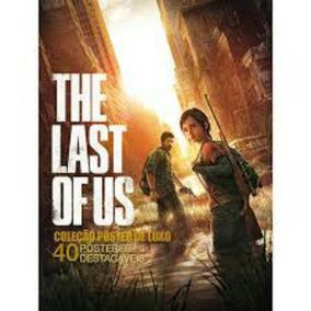 The Last Of Us Livro Col. Poster Luxo
