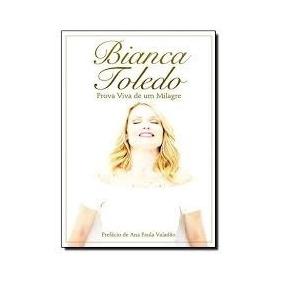 A Historia De Um Milagre Bianca Toledo Pdf