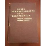 Libro De Farmacologia Louis S. Goodman Y Gilman