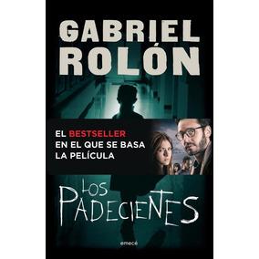 Los Padecientes - Gabriel Rolon
