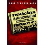 Noticias De Los Montoneros, Gabriela Esquivada. (077)