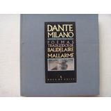 Dante Milano Poemas Traduzidos Baudelaire E Mallarmé