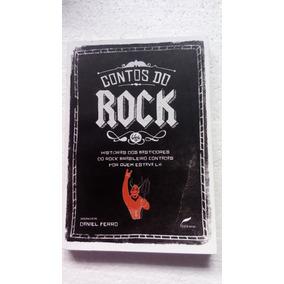 Contos Do Rock - Histórias Dos Bastidores Do Rock Brasileiro