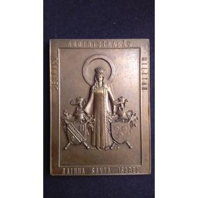 Grande Medalha Bronze Rainha Santa Isabel Rara