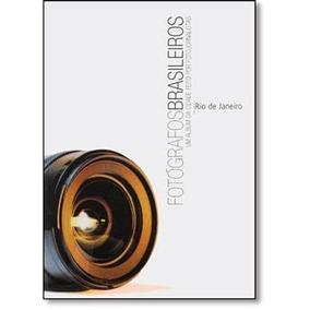 Livro Fotógrafos Brasileiros - Rio De Janeiro
