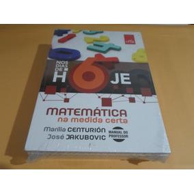 Coleção Nos Dias De Hoje Matemática 6 Ao 9° Ano - Professor