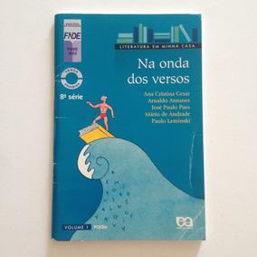 Livro Na Onda Dos Versões Vol 1 Poesia 8ª Série 1ª Ed. C2