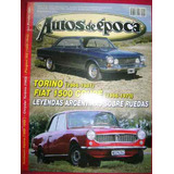 Revista Autos De Epoca Nro 39-torino-fiat 1500-peugeot 202