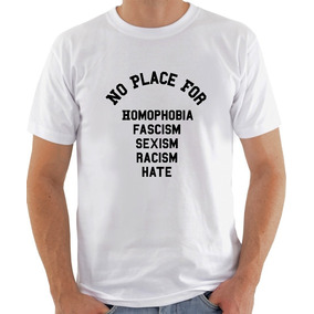 Camisa Camiseta T-shirt No Place For Homophobia Racism Hate
