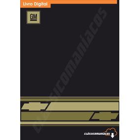 Manual Reparações Mecânica Oficina Serviço Gm Opala Ed 1989