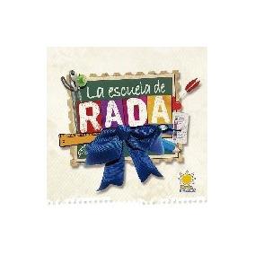 La Escuela De Rada - Rada, Ruben
