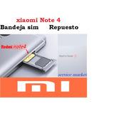 Xiaomi Note 4 Bandeja Sim Repuesto