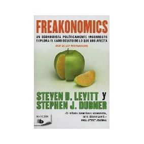 Freakonomics - Levitt, Steven/ Dubner, Stephen