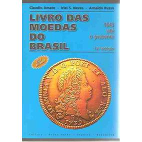 Ml-3374 Catalogo Livro Das Moedas Do Brasil 1643 2008