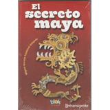 El Secreto Maya (libro) - Miguel Hernan Sandoval Holgado