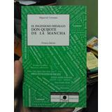 Don Quijote De La Mancha. Resumen. Miguel De Cervantes.