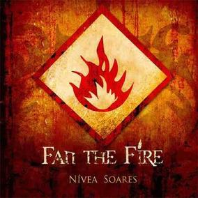 Nívea Soares - Fan The Fire
