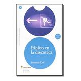 Panico En La Discoteca + Cd Audio Nivel 3